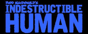 Indestructible Human